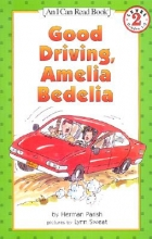 Parish, Herman Good Driving, Amelia Bedelia
