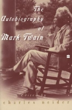 Neider, Charles The Autobiography of Mark Twain