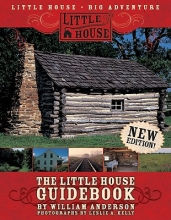Anderson, William The Little House Guidebook