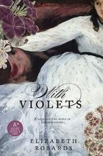 Robards, Elizabeth With Violets