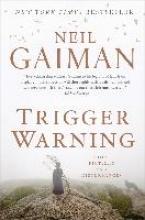 Gaiman, Neil Trigger Warning