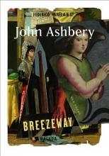 Ashbery, John Breezeway