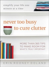 Doland, Erin Rooney Never too busy to cure clutter