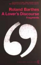 Barthes, Roland Lover`s Discourse