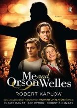 Kaplow, Robert Me and Orson Welles