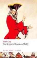 Gay, John Beggar`s Opera and Polly