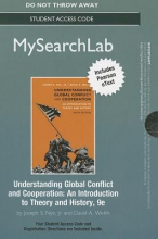 Nye, Joseph S., Jr. Mysearchlab with Pearson Etext -- Standalone Access Card -- For Understanding Global Conflict and Cooperation