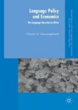 Nkonko M. Kamwangamalu Language Policy and Economics: The Language Question in Africa
