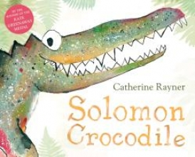 Rayner, Catherine Solomon Crocodile