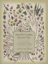 J. David Archibald Aristotle`s Ladder, Darwin`s Tree