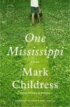 Childress, Mark One Mississippi