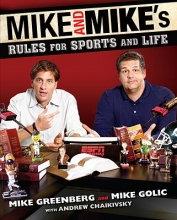 Greenberg, Mike Mike and Mike`s Rules for Sports and Life