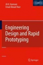 Kamrani, Ali K. Engineering Design and Rapid Prototyping