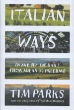 Tim Parks Italian Ways