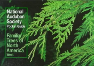 National Audubon Society Familiar Trees of North America