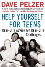 Pelzer, David J. Help Yourself For Teens