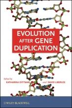 Katharina Dittmar,   David A. Liberles Evolution after Gene Duplication