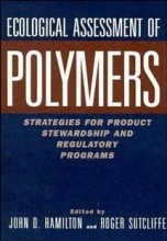 Hamilton,   Sutcliffe R Ecological Assessment Polymers