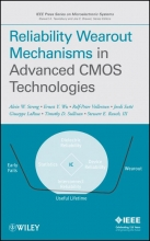 Strong, Alvin W. Reliability Wearout Mechanisms in Advanced CMOS Technologies