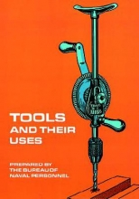 U. S. Bureau of Naval Personnel Tools and Their Uses