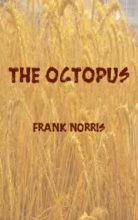 Norris, Frank The Octopus