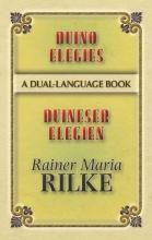 Rilke, Rainer Maria Duino Elegies/Duineser Elegien