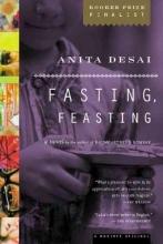 Desai, Anita Fasting, Feasting