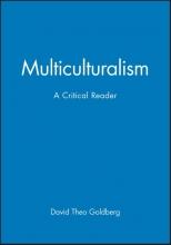 Goldberg, David Theo Multiculturalism