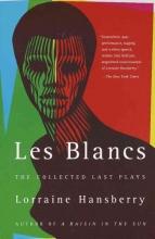 Hansberry, Lorraine Les Blancs