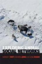Darren P. Croft,   Richard James,   Jens Krause Exploring Animal Social Networks