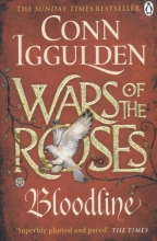 Iggulden, Conn Wars of the Roses: Bloodline