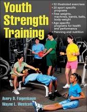 Faigenbaum, Avery D.,   Westcott, Wayne L. Youth Strength Training