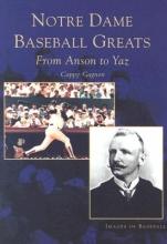 Gagnon, Cappy Notre Dame Baseball Greats