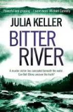 Keller, Julia Bitter River