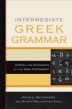 David L. Mathewson,   Elodie Ballantine Emig Intermediate Greek Grammar