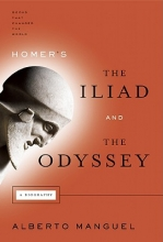 Manguel, Alberto Homer`s the Iliad and the Odyssey