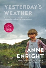 Enright, Anne Yesterday`s Weather
