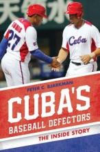 Bjarkman, Peter C. Cuba`s Baseball Defectors