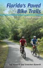 Jeff Kunerth,   Gretchen Kunerth Florida`s Paved Bike Trails