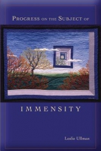 Ullman, Leslie Progress on the Subject of Immensity