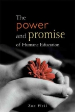 Zoe Weil The Power and Promise of Humane Education