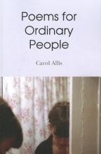 Allis, Carol Poems for Ordinary People