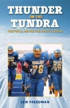 Freedman, Lew Thunder on the Tundra