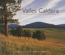 DeBuys, William,   Usner, Don J. Valles Caldera