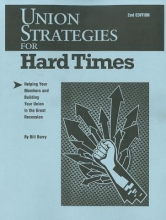 Barry, Bill Union Strategies for Hard Times, 2nd Edition