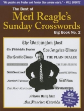 Reagle, Merl The Best of Merl Reagle`s Sunday Crosswords