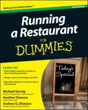 Michael Garvey,   Andrew G. Dismore,   Heather Dismore Running a Restaurant For Dummies