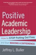 Jeffrey L. Buller Positive Academic Leadership