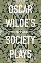 Oscar Wilde`s Society Plays
