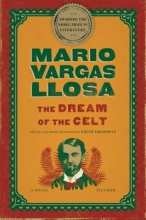 Vargas Llosa, Mario The Dream of the Celt